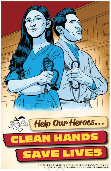 Fig. 3 : « Help Our Heroes... Clean Hands Save Lives ».